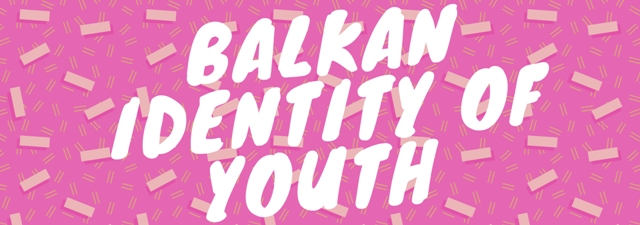 "Razmjena mladih ""Balkan identity of youth"""